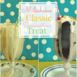 Milkshakes - A Classic Summertime Treat ~ Successful Homemakers
