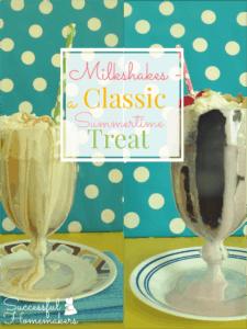 Milkshakes – A Classic Summertime Treat