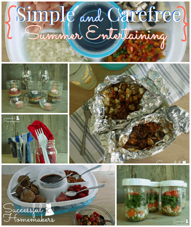 Simple and Carefree Summer Entertaining ~ Successful Homemakers