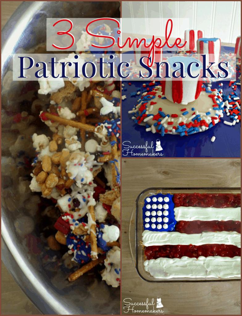 3 Simple Patriotic Snacks ~ Successful Homemakers
