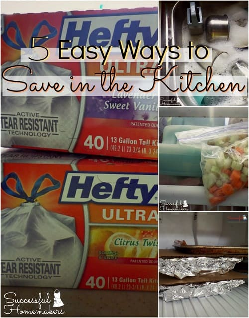 5 Easy Ways to Save in the Kitchen ~ Successful Homemakers