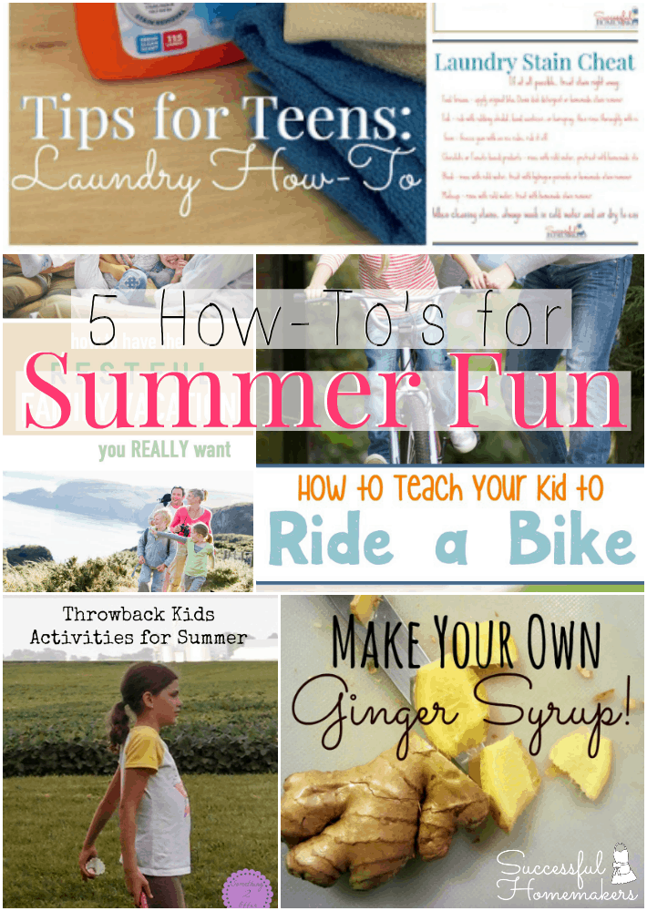 Good Tips Tuesday- 5 How-To's for Summer Fun ~ Successful Homemakers