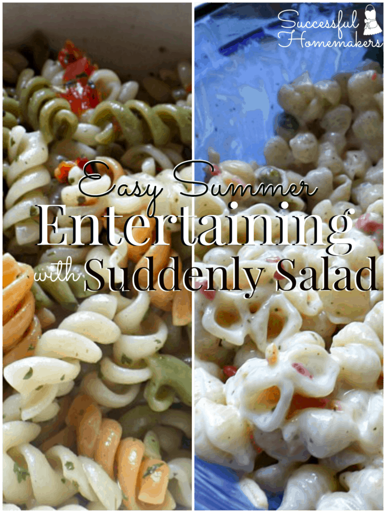 Easy Summer Entertaining with Suddenly Salad ~ Successful Homemakers