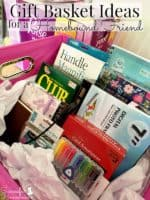 Gift Basket Ideas for a Homebound Friend