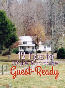 12 Tips to Make Your Home Guest-Ready