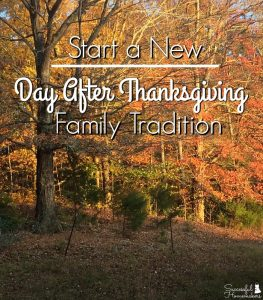 Start a New Day After Thanksgiving Tradition