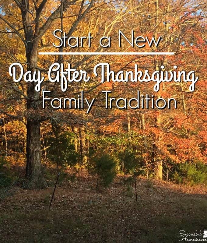 Start a New Day After Thanksgiving Tradition ~ Successful Homemakers