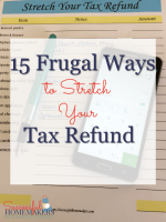 15 Frugal Ways to Stretch Your Tax Refund