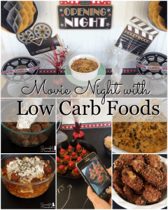 Movie Night with Low Carb Foods