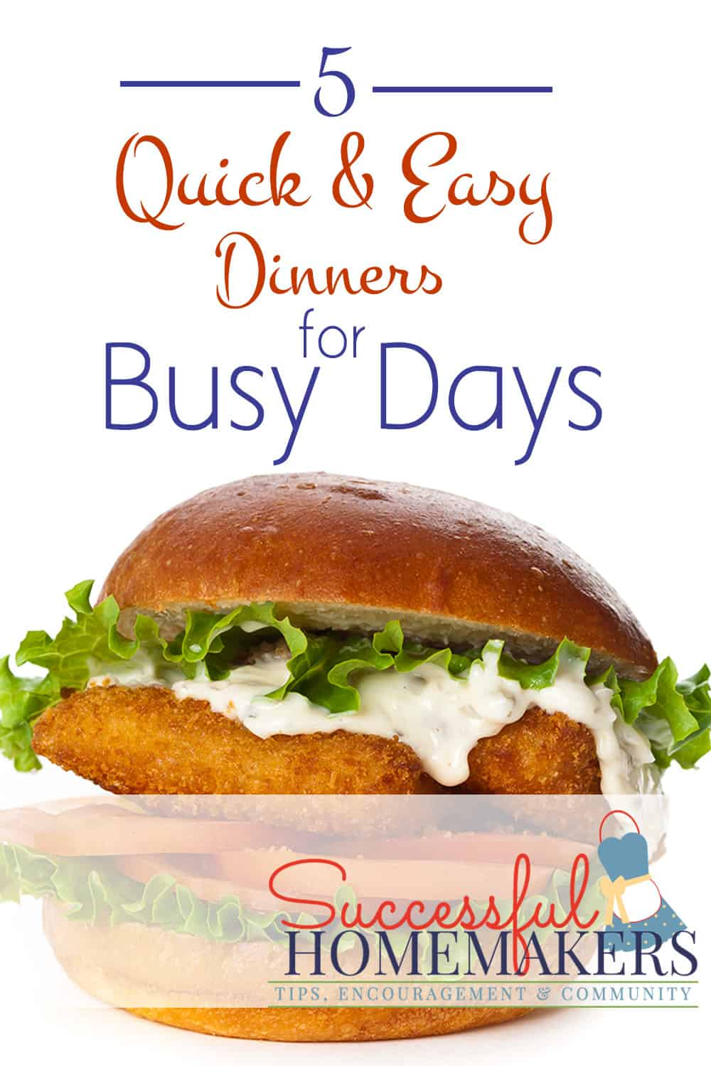 5 Quick and Easy Dinners for Busy Days