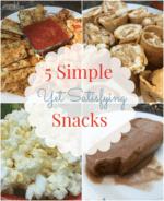 5 Satisfying Yet Simple Snacks