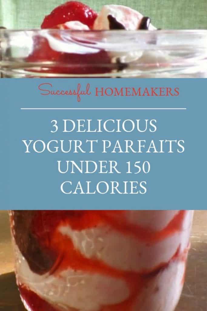 3 Delicious Yogurt Parfaits Under 150 Calories
