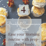 4 Breakfast Convenience Foods Prep Ahead Meals