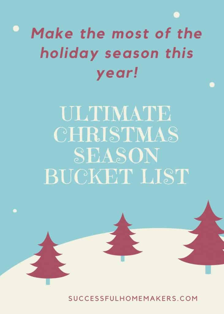 Ultimate Christmas Season Bucket List. Make the most of the holiday season this year!