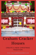Christmas Tradition-Graham Cracker Houses!